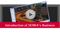 Introduction of SEIWA's Business
